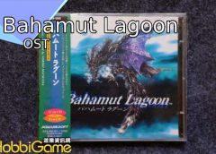 【遊戲音樂】《Bahamut Lagoon》Original Soundtrack
